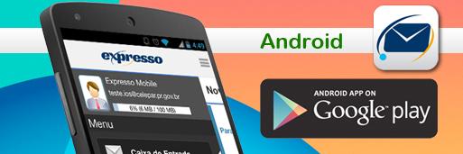 Aplicativo Expresso Mobile para Android
